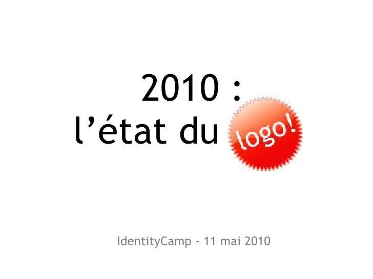 2010: l'état du IdentityCamp - 11 mai 2010