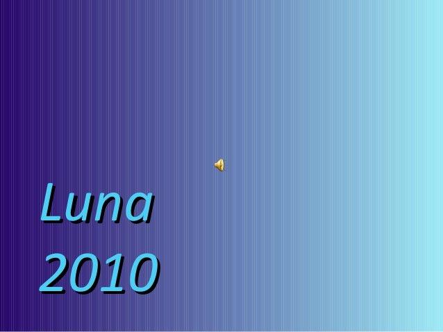 LunaLuna 20102010