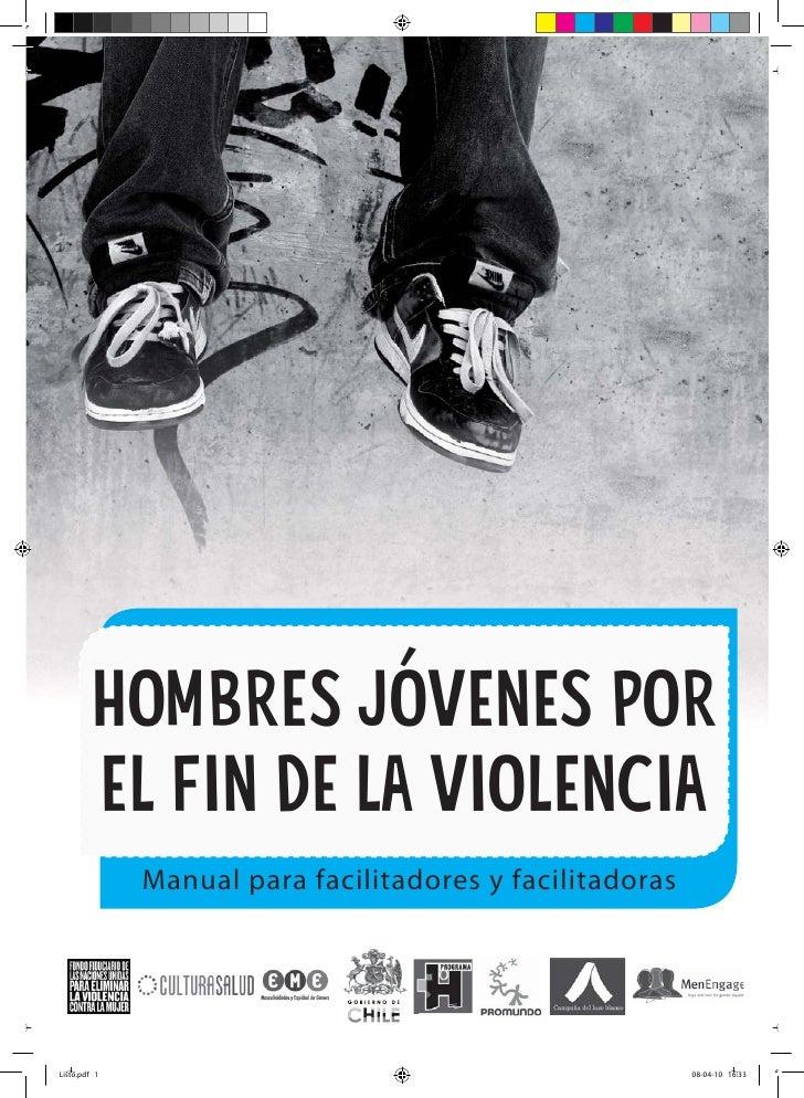 HOMBRES JÓVENES POREL FIN DE LA VIOLENCIA Manual para facilitadores y facilitadoras