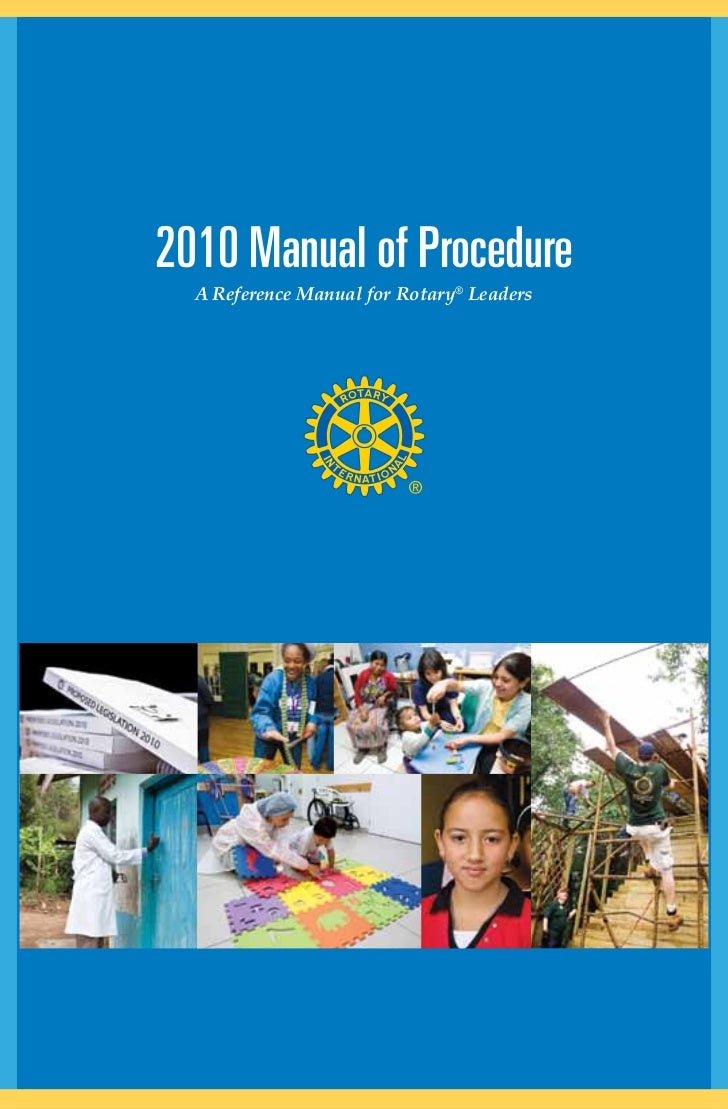 2010 Manual of Procedure  A Reference Manual for Rotary® Leaders