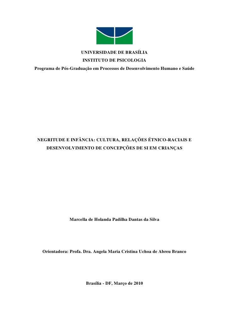 UNIVERSIDADE DE BRASÍLIA                     INSTITUTO DE PSICOLOGIAPrograma de Pós-Graduação em Processos de Desenvolvime...