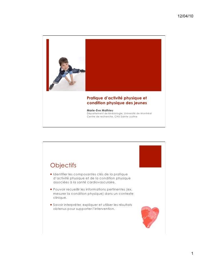 12/04/10                         Pratique d'activité physique et                         condition physique des jeunes    ...