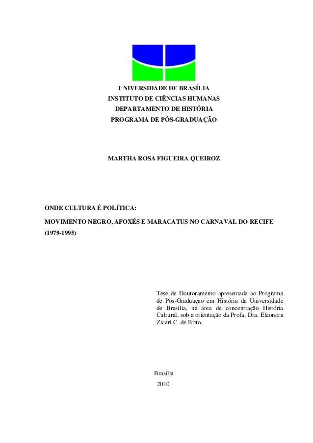 UNIVERSIDADE DE BRASÍLIA INSTITUTO DE CIÊNCIAS HUMANAS DEPARTAMENTO DE HISTÓRIA PROGRAMA DE PÓS-GRADUAÇÃO  MARTHA ROSA FIG...