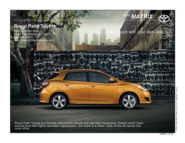 2010                                                                                             MATRIX Royal Palm Toyota ...