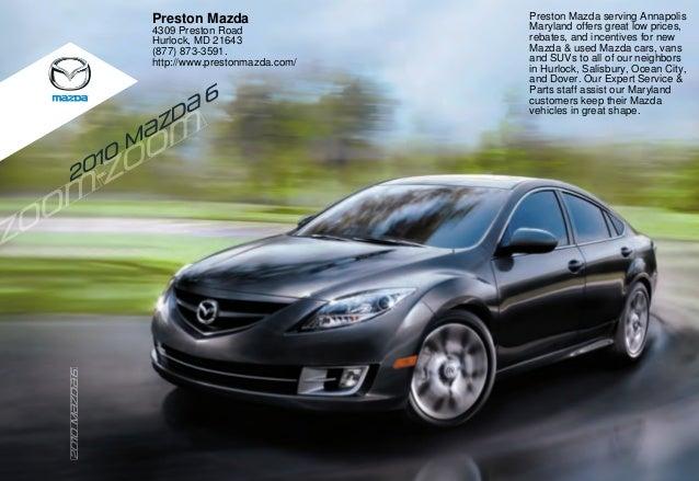 2010 M {zd{ 6 202020202002010100100101010111MMMMMMMM{z{z{z{z{zd{d{d{dd666 Preston Mazda 4309 Preston Road Hurlock, MD 2164...