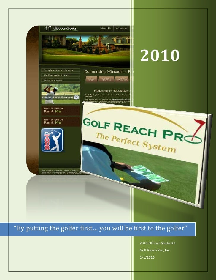 """2010     """"By putting the golfer first… you will be first to the golfer""""                                              2010 ..."""