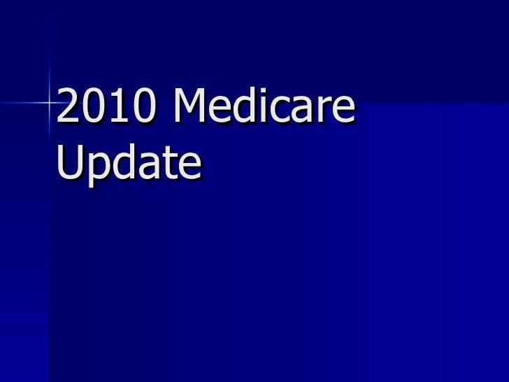 2010 Medicare Update