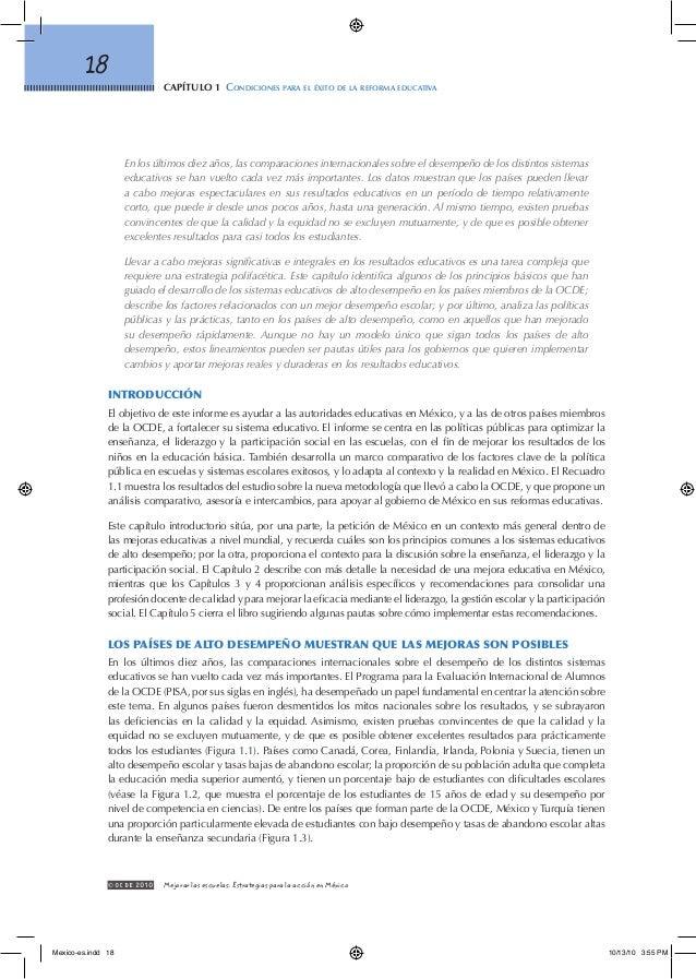 capítulo 1 Condiciones para el éxito de la reforma educativa 18 © OCDE2010 Mejorar las escuelas: Estrategias para la acc...