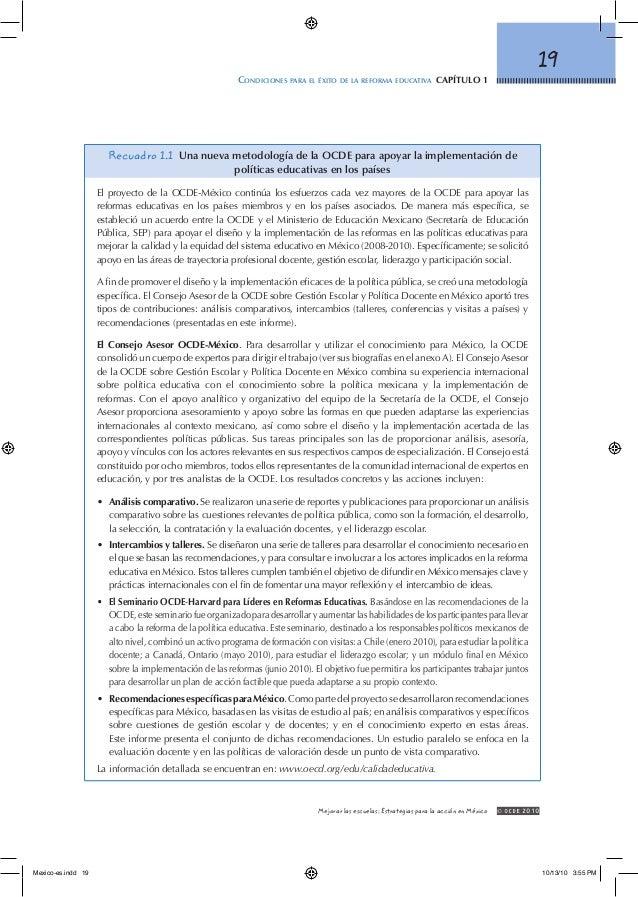 19 Condiciones para el éxito de la reforma educativa capítulo 1 © OCDE2010Mejorar las escuelas: Estrategias para la acci...