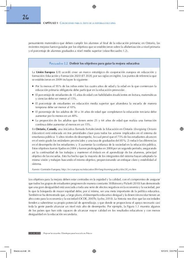 capítulo 1 Condiciones para el éxito de la reforma educativa 26 © OCDE2010 Mejorar las escuelas: Estrategias para la acc...