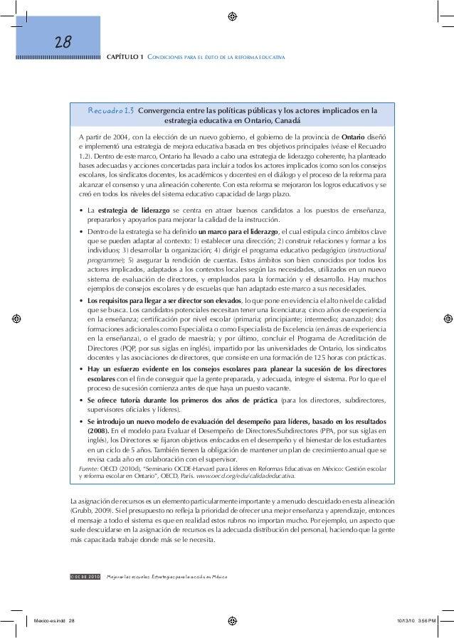 capítulo 1 Condiciones para el éxito de la reforma educativa 28 © OCDE2010 Mejorar las escuelas: Estrategias para la acc...
