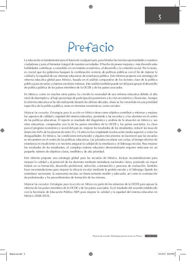 3 © OCDE2010Mejorar las escuelas: Estrategias para la acción en México La educación es fundamental para el futuro de cual...