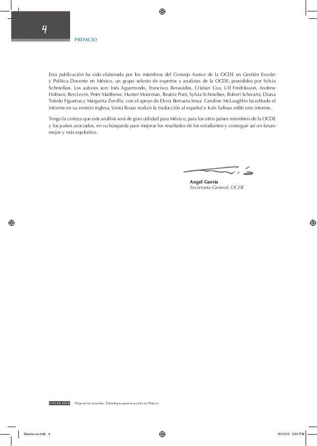 4 © OCDE2010 Mejorar las escuelas: Estrategias para la acción en México Esta publicación ha sido elaborada por los miembr...