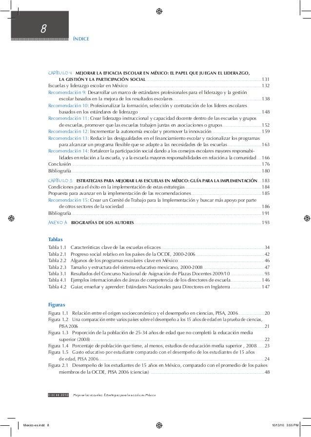 Índice 8 © OCDE2010 Mejorar las escuelas: Estrategias para la acción en México Capítulo 4  Mejorar la eficacia escolar e...