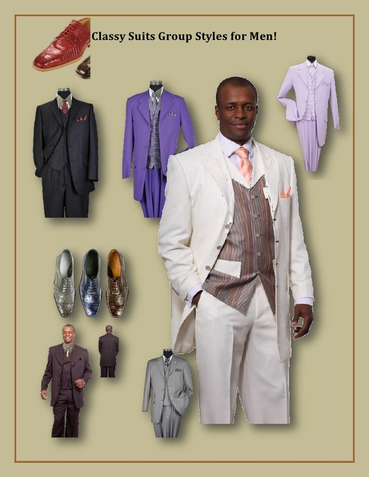 Classy Suits Group Styles for Men!