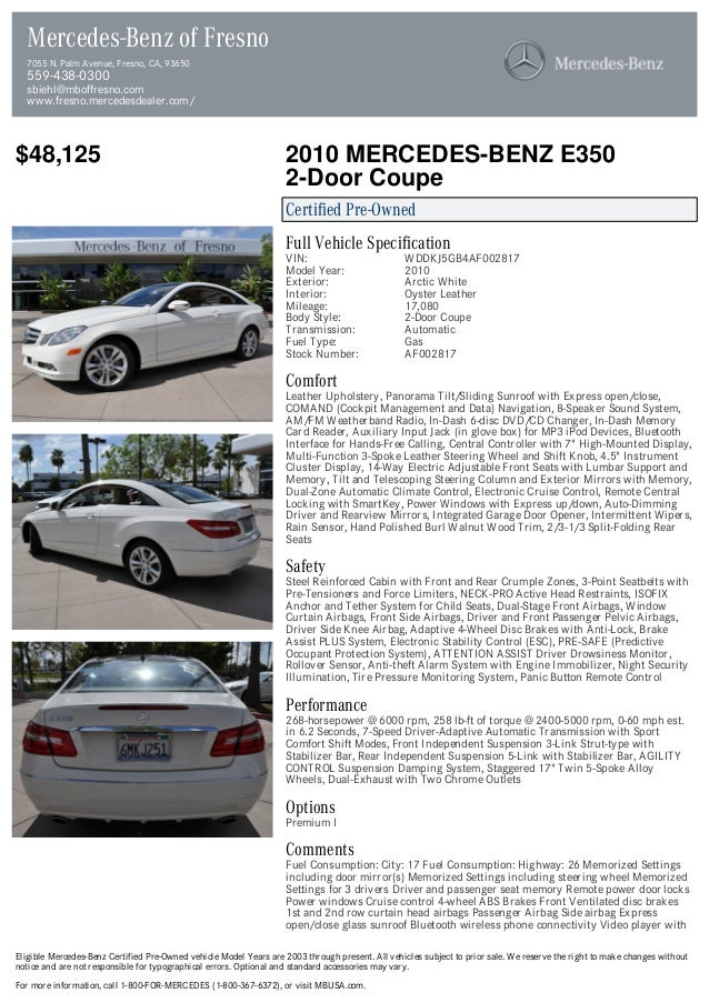 $48,125 2010 MERCEDES-BENZ E350 2-Door Coupe Certified Pre-Owned Full Vehicle Specification VIN: WDDKJ5GB4AF002817 Model Y...