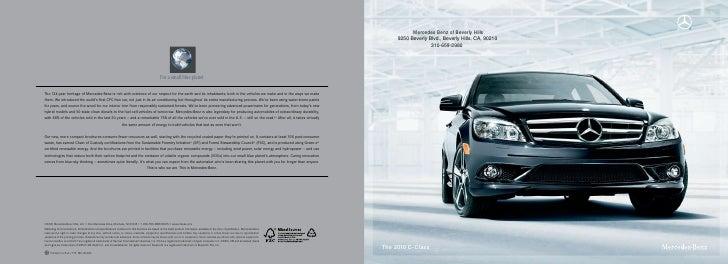 Mercedes Benz of Beverly Hills      9250 Beverly Blvd., Beverly Hills, CA, 90210                    310-659-2980     The 2...