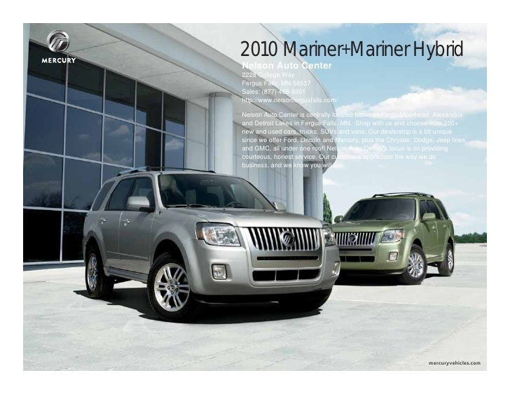 2010 mercury mariner nelson auto center in fergus falls mn. Black Bedroom Furniture Sets. Home Design Ideas