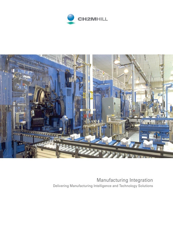 Manufacturing Integration Delivering Manufacturing Intelligence and Technology Solutions