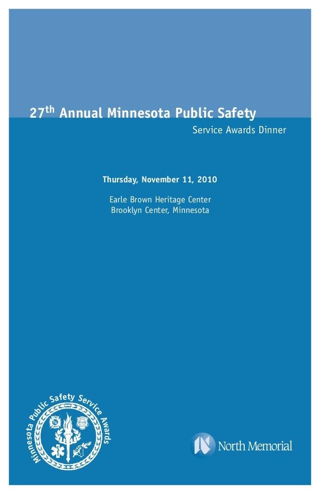 27th Annual Minnesota Public Safety Service Awards Dinner MinnesotaPubl ic Safety Servi ceAwards Thursday, November 11, 20...