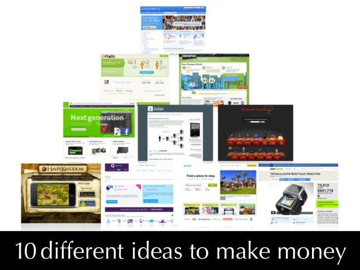10 different ideas to make money