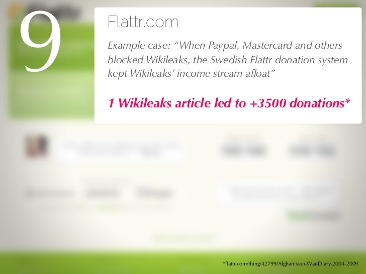 The Business Model behind Flattr.com   a service to structure donations for content   Online readers consume tons of conte...