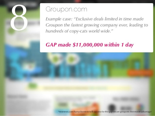 """27/04/10 Groupon.com !Example case: """"Exclusive deals limited in time made Groupon the fastest growing company ever, leadin..."""