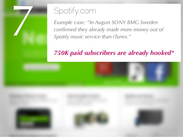 """27/04/10 Spotify.com !Example case: """"In August SONY BMG Sweden confirmed they already made more money out of Spotify music ..."""