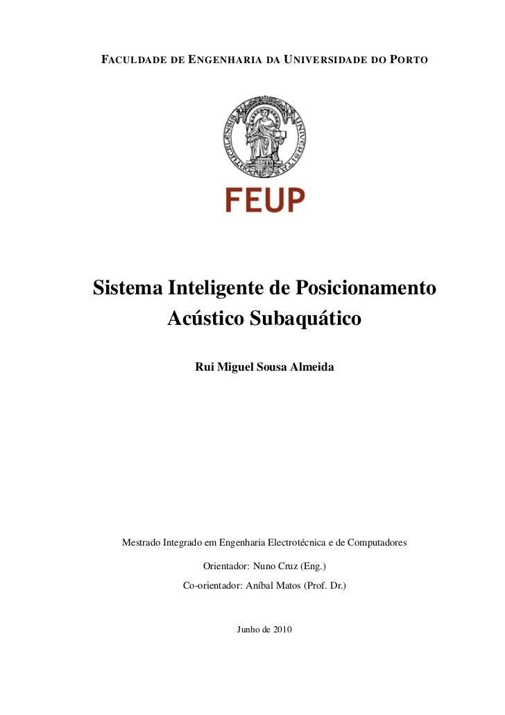 FACULDADE DE E NGENHARIA DA U NIVERSIDADE DO P ORTOSistema Inteligente de Posicionamento        Acústico Subaquático      ...