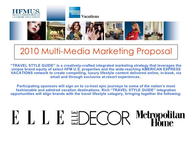 """2010 Multi-Media Marketing Proposal """" TRAVEL STYLE GUIDE"""" is a creatively-crafted integrated marketing strategy that lever..."""