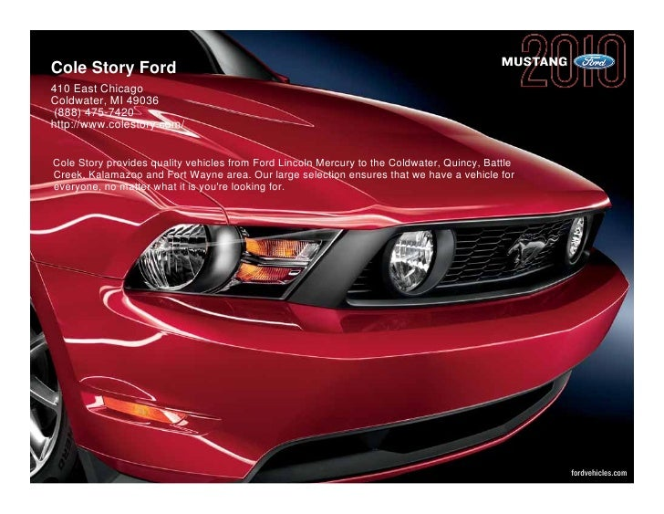 Cole Story Ford                                                                             MUSTANG 410 East Chicago Coldw...