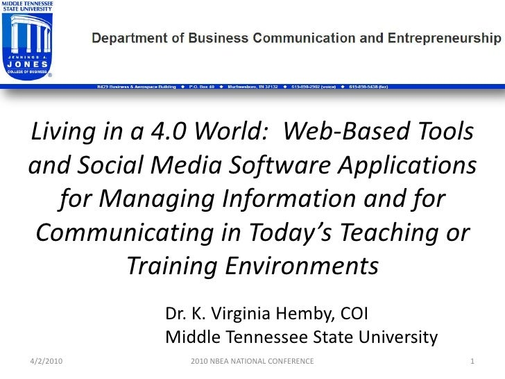Living in a 4.0 World:  Web-Based Tools and Social Media Software Applications for Managing Information and for Communicat...