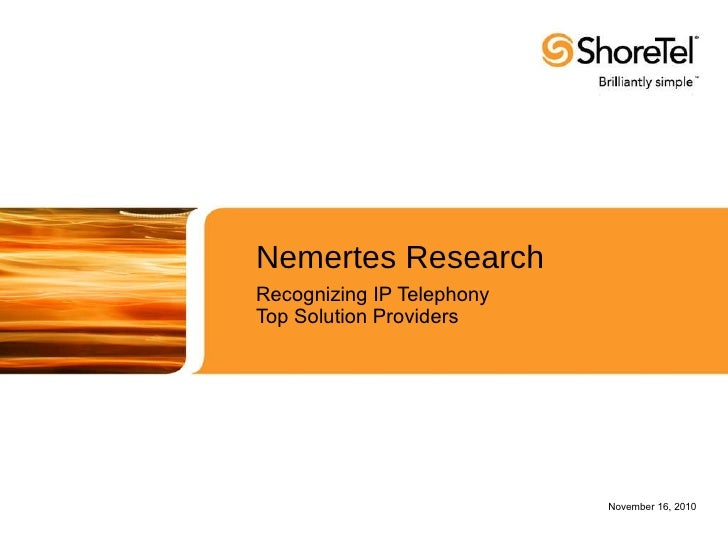Nemertes Research Recognizing IP Telephony  Top Solution Providers November 16, 2010