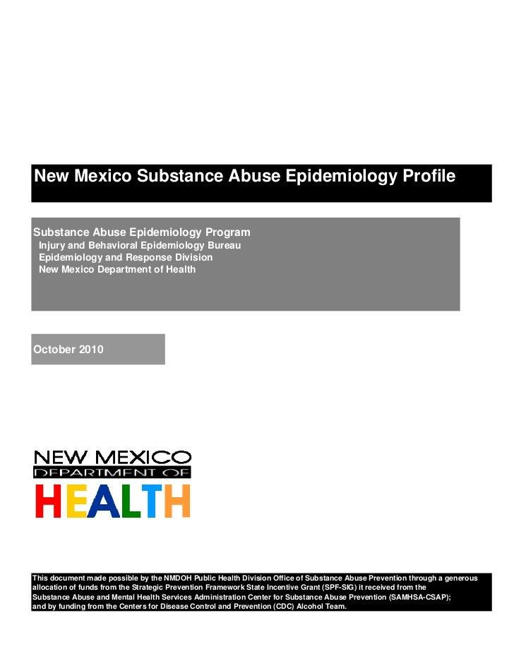 New Mexico Substance Abuse Epidemiology ProfileSubstance Abuse Epidemiology Program Injury and Behavioral Epidemiology Bur...