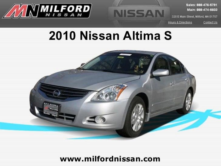 www.milfordnissan.com 2010 Nissan Altima S