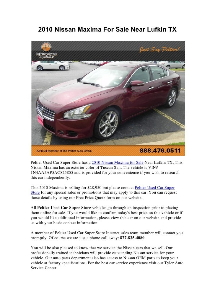 2010 Nissan Maxima For Sale Near Lufkin TXPeltier Used Car Super Store Has  A 2010 Nissan ...