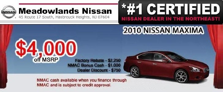 2010 Nissan Maxima Purchase Special – Meadowlands Nissan Hasbrouck Heights NJ