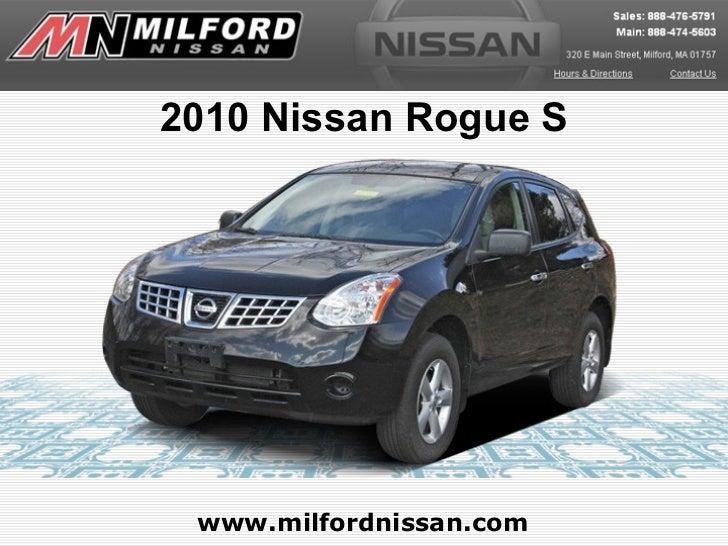 2010 Nissan Rogue S www.milfordnissan.com