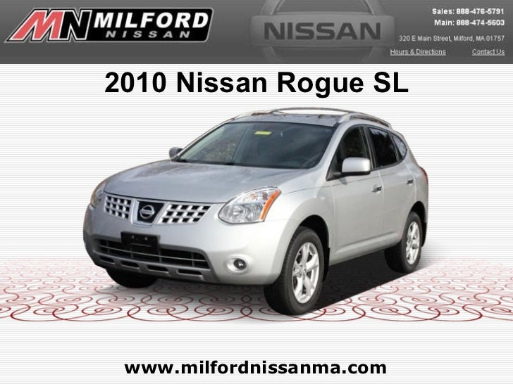 www.milfordnissanma.com 2010 Nissan Rogue SL