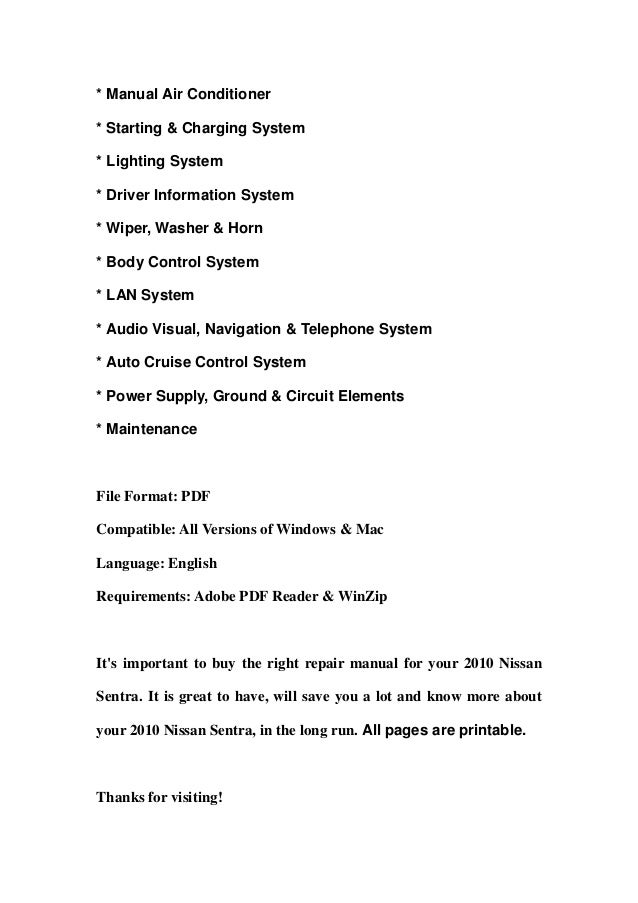 * Manual Air Conditioner* Starting & Charging System* Lighting System* Driver Information System* Wiper, Washer & Horn* Bo...