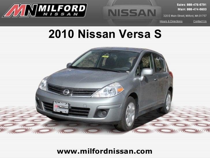 2010 Nissan Versa S www.milfordnissan.com