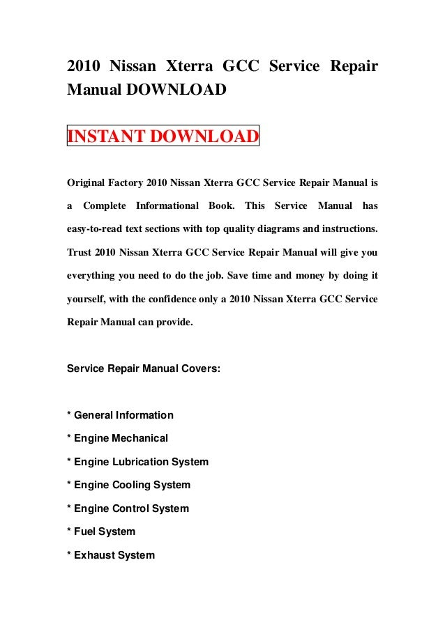 2010 Nissan Xterra GCC Service RepairManual DOWNLOADINSTANT DOWNLOADOriginal Factory 2010 Nissan Xterra GCC Service Repair...