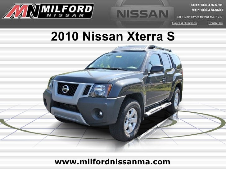 www.milfordnissanma.com 2010 Nissan Xterra S