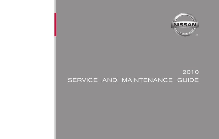 2010 SERVICE AND MAINTENANCE GUIDE