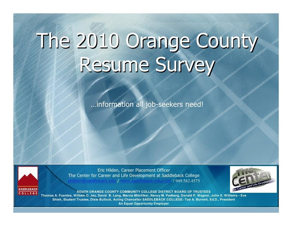 The 2010 Orange County     Resume Survey                               …information all job-seekers need!                 ...