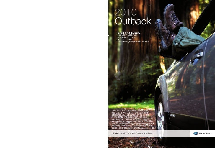 2010    Outback       Gran Prix Subaru       500 South Broadway       Hicksville,NY 11801       (877) 211-2974.       http...