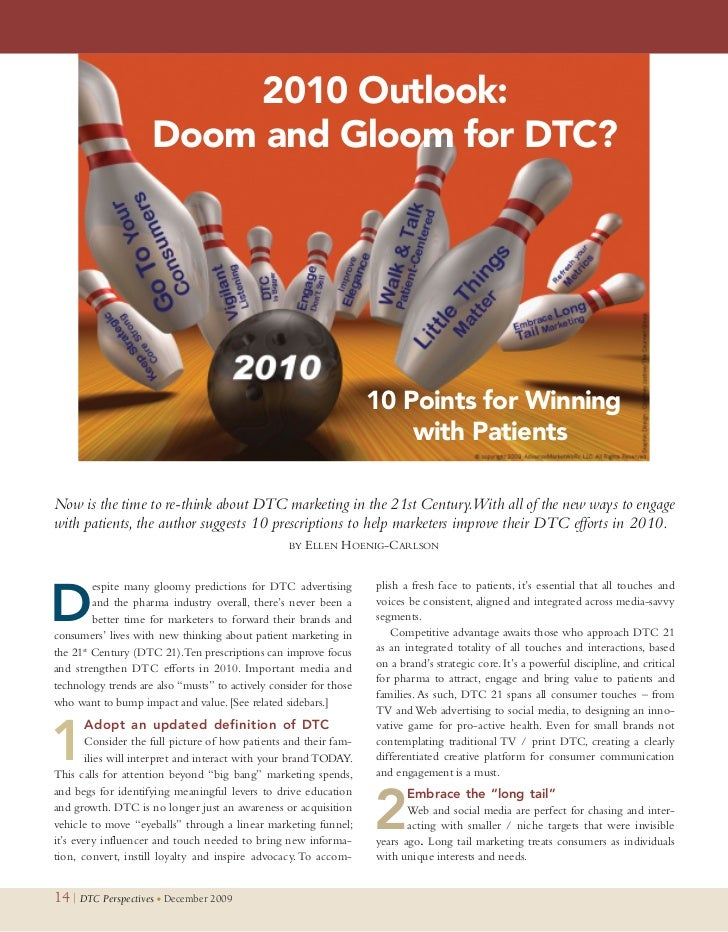 2010 Outlook:                      Doom and Gloom for DTC?                                                                ...