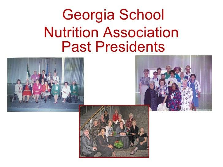 Georgia School Nutrition Association  Past Presidents