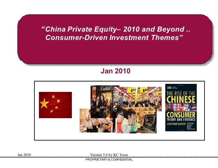 """China Private Equity 2010 and Beyond ..                          Equity–            Consumer-Driven Investment Themes""   ..."