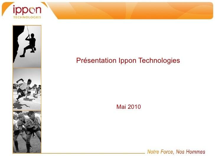 Présentation Ippon Technologies                Mai 2010